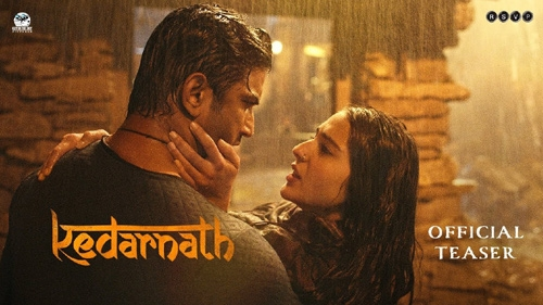 kedarnath official teaser