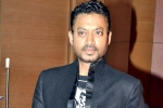 Bollywood Actor Irrfan Khan Is No More